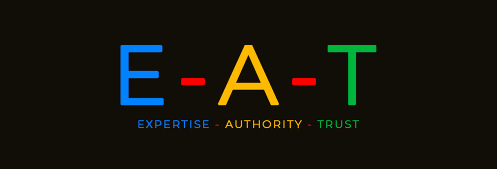 Google E-A-T: Expertise, Authority, Trust